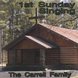 1st Sunday Singing,Carrell Family