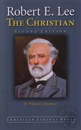 Robert E. Lee, Second Edition,William J. Johnstone