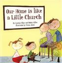 Our Home is like a Little Church,Bobby Gilles, Lindsey Blair, Tessa Janes