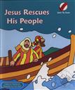 Jesus Rescues His People (Sent to Save),Catharine MacKenzie