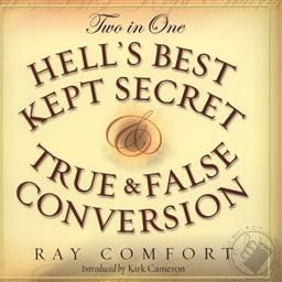 An analysis of christianity in hells best kept secret by ray comfort