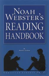Noah Webster's Reading Handbook ,Noah Webster