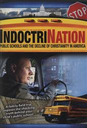 IndoctriNation: Public Schools & the Decline of Christianity in America (DVD),Colin Gunn, Joaquin Fernandez