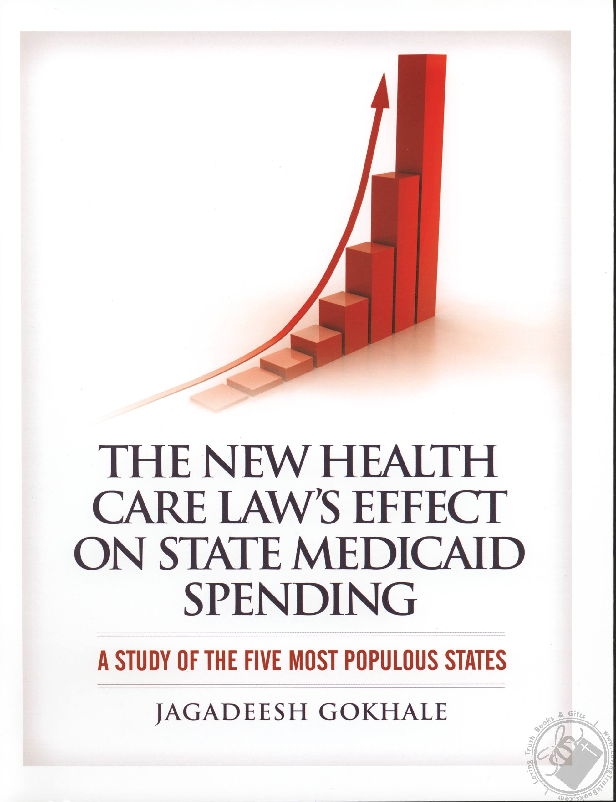 The New Health Care Laws Effect on State Medicaid Spending: A Study of the Five Most Populous States