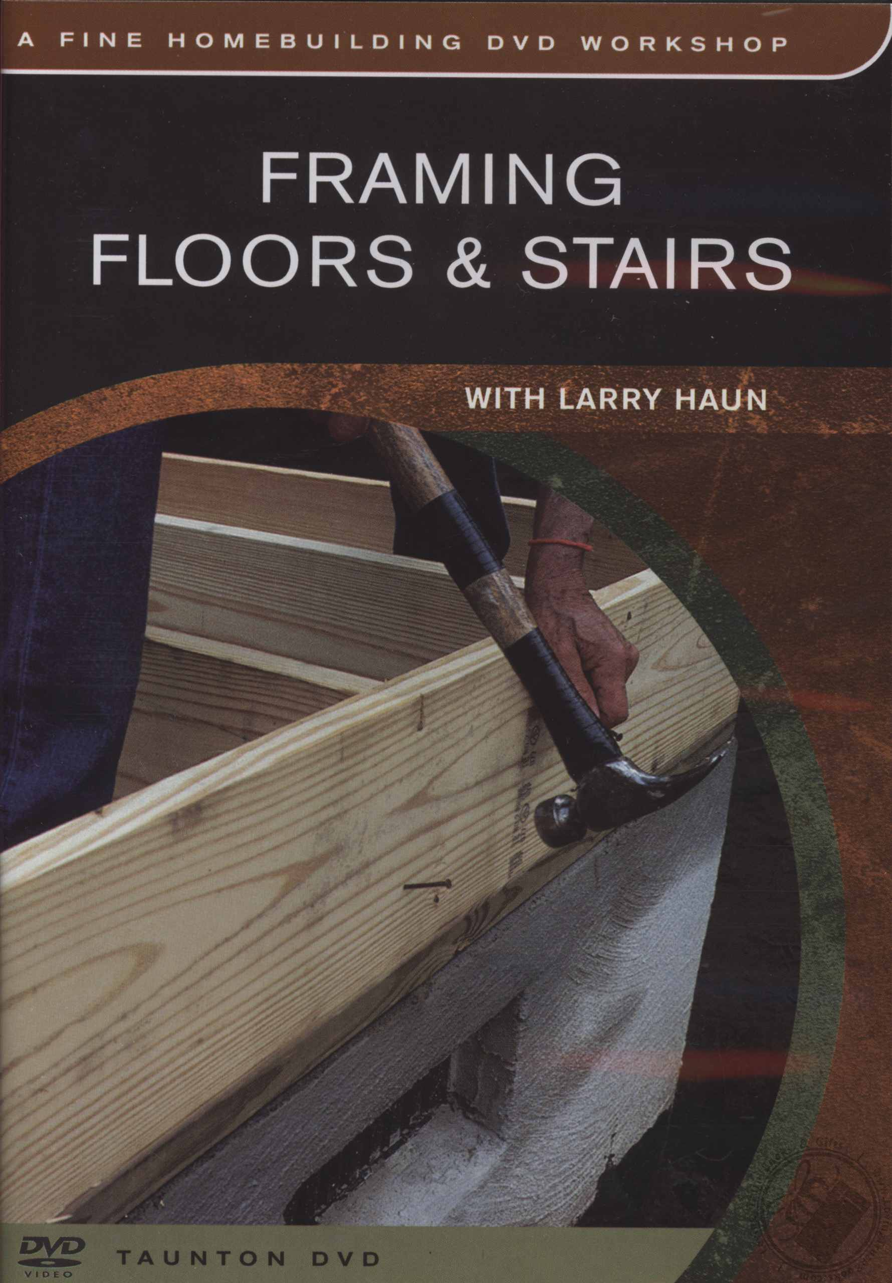 Framing Floors Amp Stairs With Larry Haun A Fine