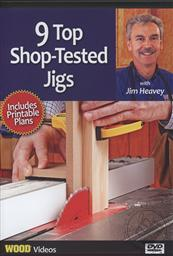 9 Shop Tested Jigs with Jim Heavey (Wood Videos) Bonus Printable Plans Included,Jim Heavey