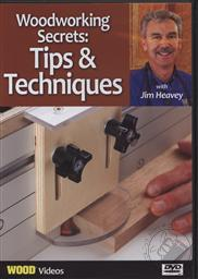 Woodworking Secrets: Tips & Techniques with Jim Heavey Volume 1 (Wood Videos),Jim Heavey