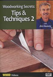 Woodworking Secrets: Tips & Techniques with Jim Heavey Volume 2 (Wood Videos),Jim Heavey