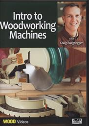 Intro to Woodworking Machines with Craig Ruegsegger,Craig Ruegsegger