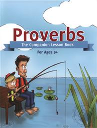 Proverbs: The Companion Lesson Book (For Ages 9 and Up),Kevin Swanson