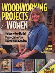 Woodworking Projects for Women (Full Size Patterns Included),Linda Hendry