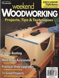 Woodsmith Weekend Woodworking, Projects, Tips, Techniques V4 (Storage, Upgrades),August Home Publishing