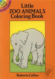 Little Zoo Animals Coloring Book (Dover Little Activity Books),Roberta Collier