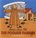 The Foolish Farmer (Stories Jesus Told Board Books for Toddlers),Carine MacKenzie